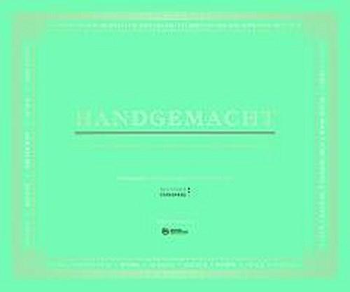 Deutsche Standards. Handgemacht: Die schönsten Manufakturen Deutschlands. E ...