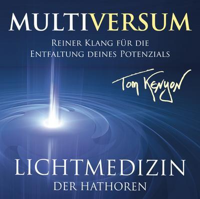 Lichtmedizin der Hathoren - Multiversum