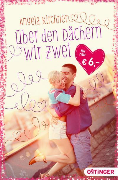 Über den Dächern wir zwei; Valentinsaktion; Deutsch