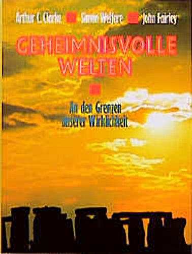 Arthur C. Clarke, Simon Welfare, John Fairley ~ Geheimnisvolle ... 9783893502172