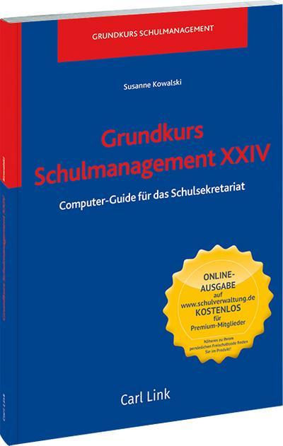 Grundkurs Schulmanagement XXIV