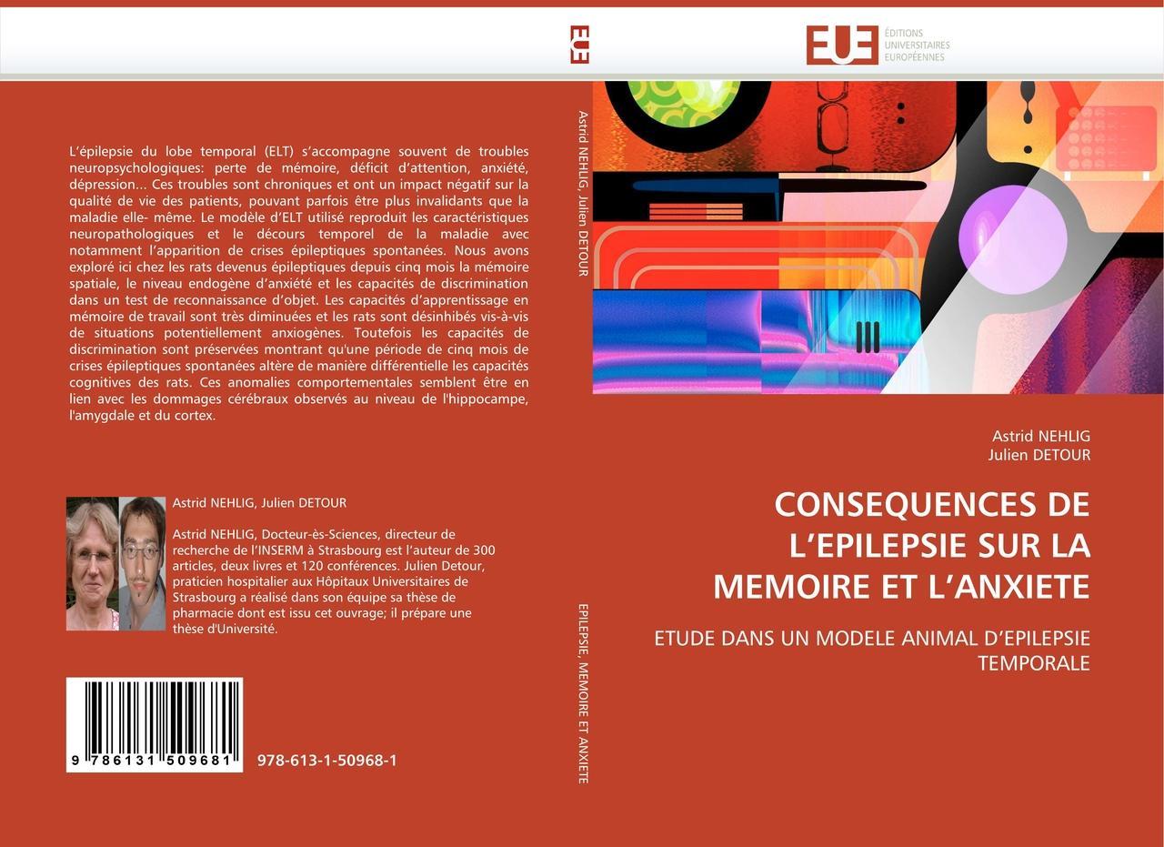 CONSEQUENCES DE L'EPILEPSIE SUR LA MEMOIRE ET L'ANXIETE | As ... 9786131509681