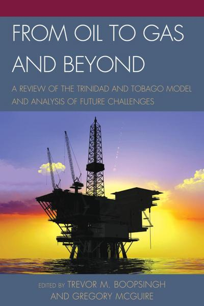 From Oil to Gas and Beyond