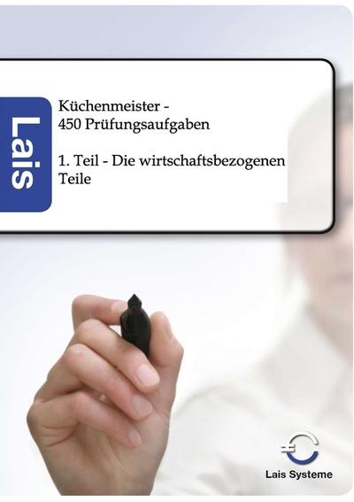 Küchenmeister - 450 Prüfungsaufgaben