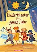 Kindertheater fürs ganze Jahr; 13 kurze Rolle ...