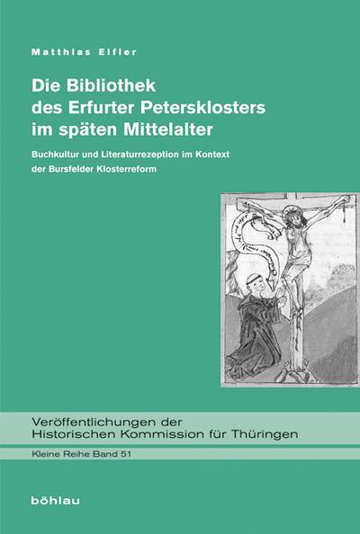 Die Bibliothek des Erfurter Petersklosters im späten Mittelalter