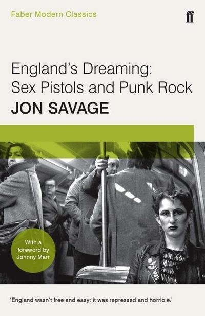 England's Dreaming: Sey Pistols and Punk Rock