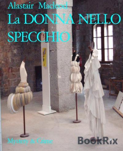 La DONNA NELLO SPECCHIO