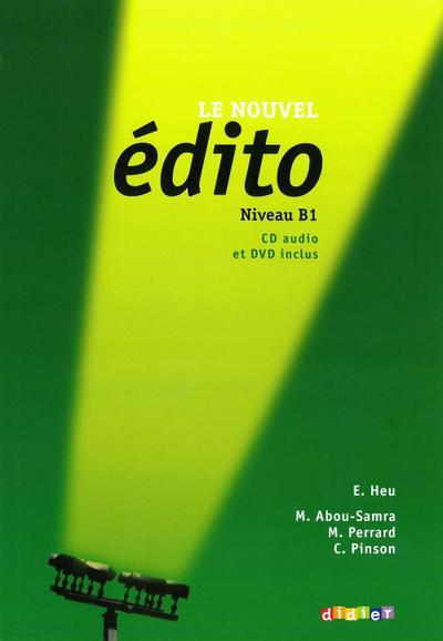 Le nouvel édito Livre de l'élève, Niveau B1, m. Audio-CD u. DVD-ROM