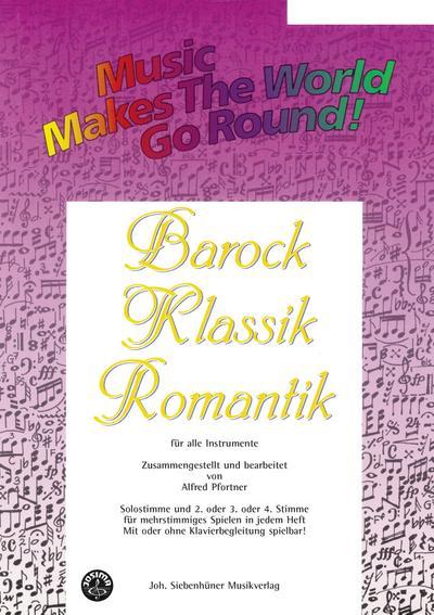 Music Makes the World go Round -Barock/Klassik - Stimme 1+2+3 in Bb - Klarinette