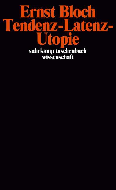 Gesamtausgabe in 16 Bänden. stw-Werkausgabe. Mit einem Ergänzungsband: Ergänzungsband: Tendenz – Latenz – Utopie (suhrkamp taschenbuch wissenschaft)