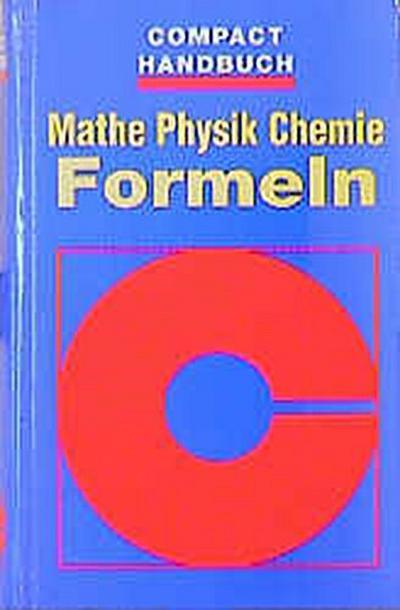 Compact Handbücher, Mathe, Chemie, Physik Formeln