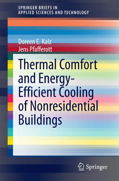 Thermal Comfort and Energy-Efficient Cooling of Nonresidential Buildings