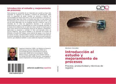Introducción al estudio y mejoramiento de procesos