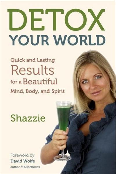 Detox Your World