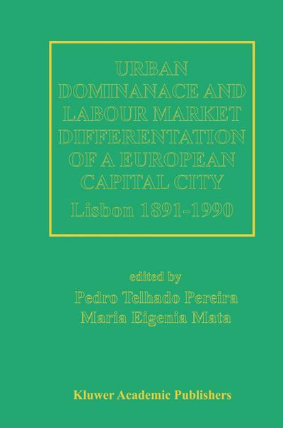 Urban Dominance and Labour Market Differentiation of a European Capital City