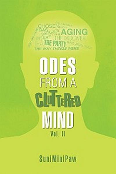 Odes from a Cluttered Mind Vol. Ii