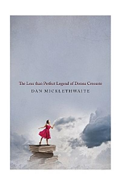 THE LESS THAN PERFECT LEGEND OF DONNA CREOSOTE