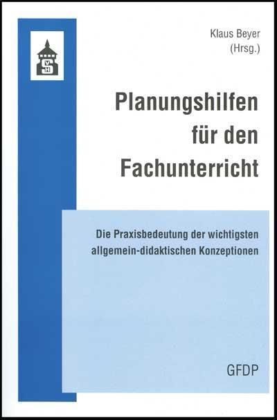 Planungshilfen für den Fachunterricht Klaus Beyer