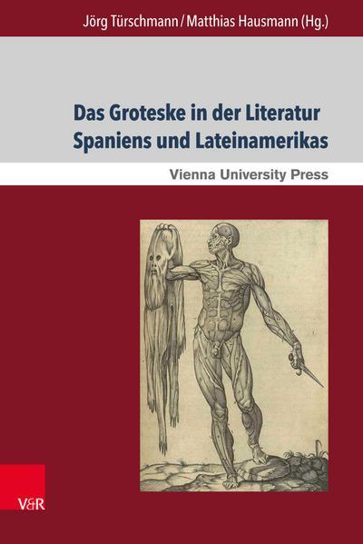 Das Groteske in der Literatur Spaniens und Lateinamerikas