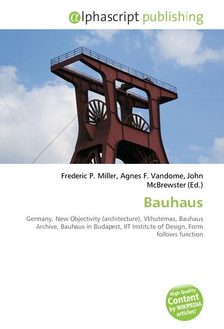 Bauhaus ~ Frederic P. Miller ~  9786130093716