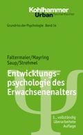 Grundriss der Psychologie: Entwicklungspsychologie des Erwachsenenalters (Urban-Taschenbücher, Band 563)