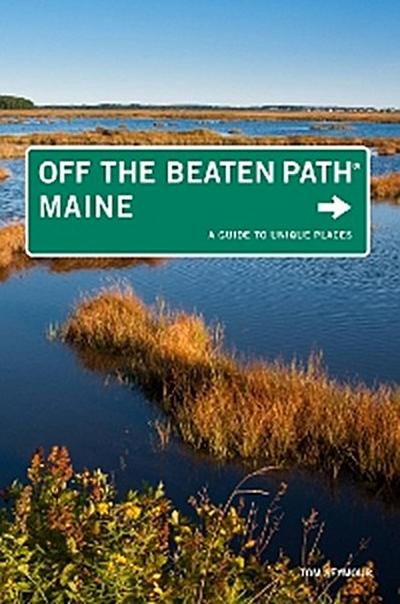 Maine Off the Beaten Path®