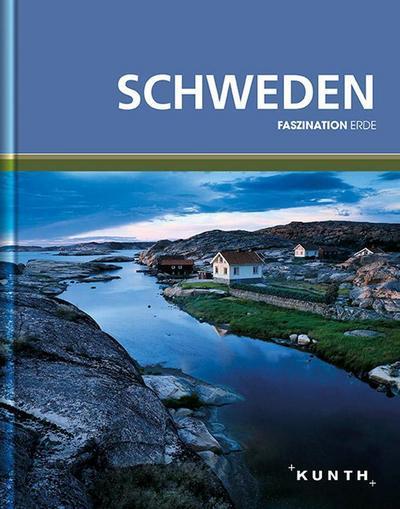 KUNTH Faszination Erde Schweden