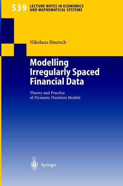 Modelling Irregularly Spaced Financial Data