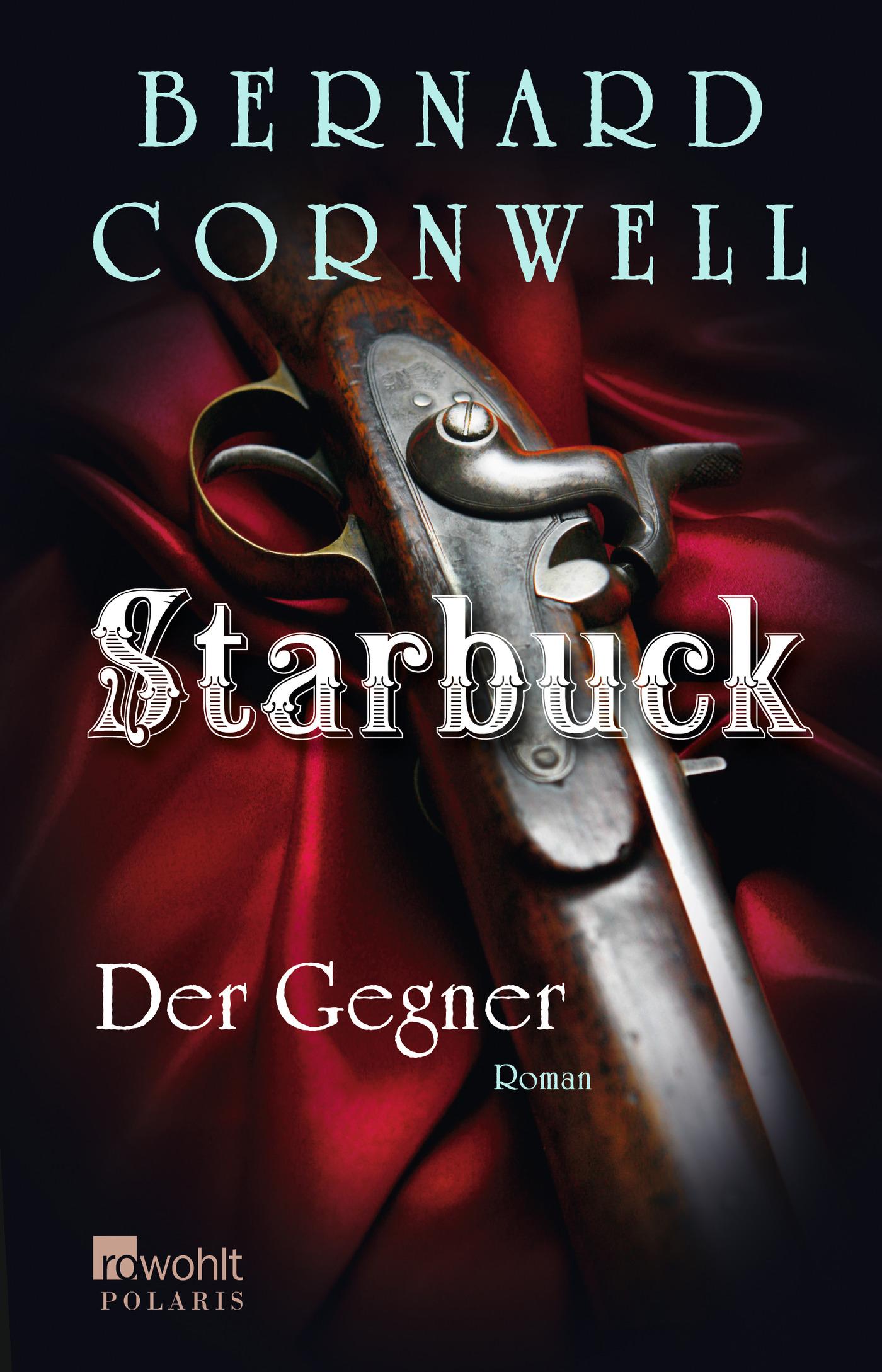 Starbuck. Der Gegner Bernard Cornwell