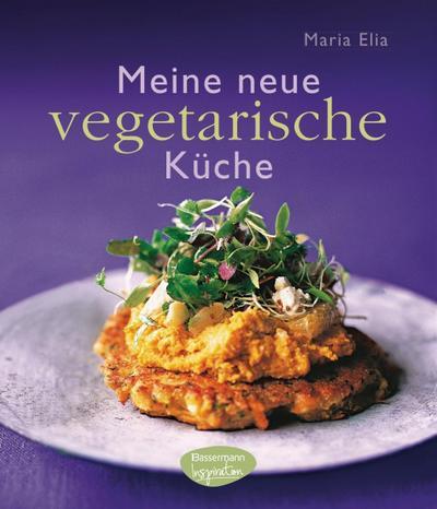 Meine neue vegetarische Küche; Deutsch; 60 Farbfotos
