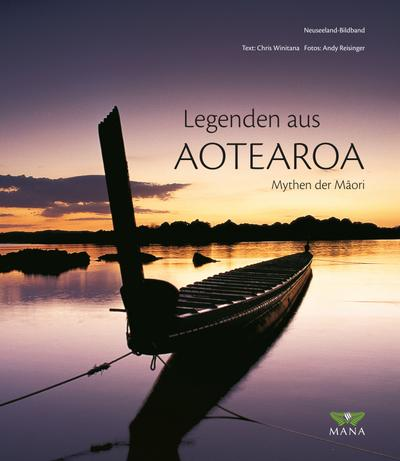 NEUSEELAND - Legenden aus AOTEAROA