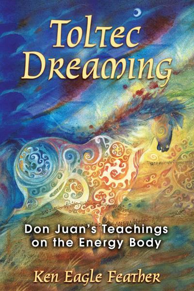 Toltec Dreaming