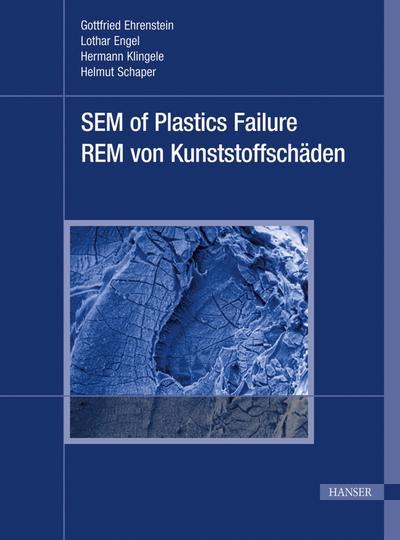 SEM of Plastics Failure / REM von Kunststoffschäden