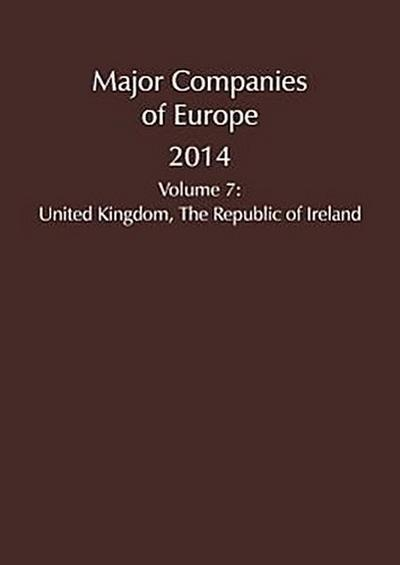 Major Companies of Europe 2014: United Kingdom and Ireland
