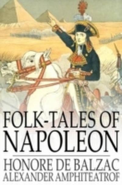 Folk-Tales of Napoleon