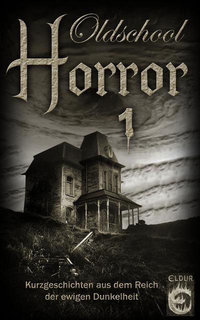 Oldschool-Horror 1