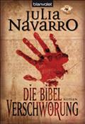 Die Bibel-Verschwörung - Julia Navarro