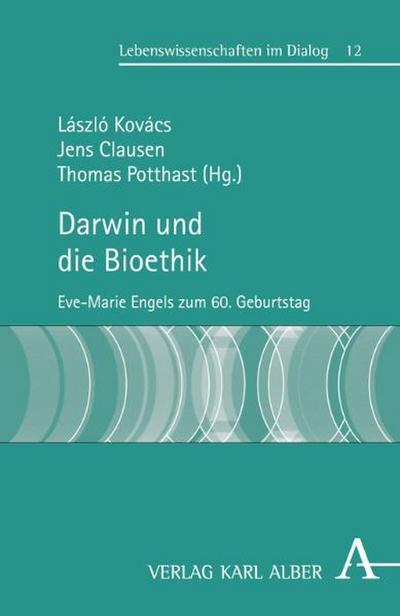Darwin und die Bioethik