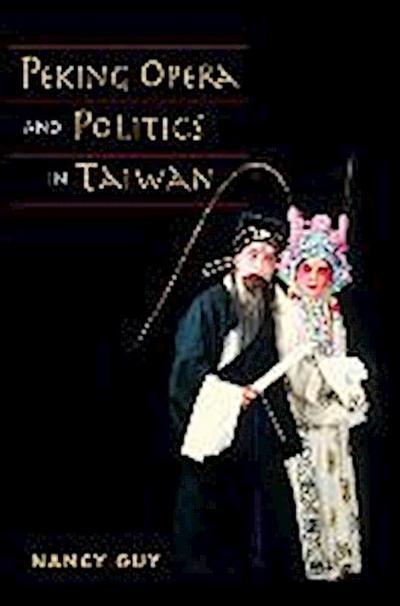 Peking Opera and Politics in Taiwan
