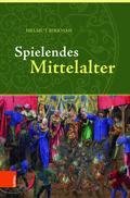 Spielendes Mittelalter