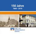 150 Jahre Volks- und Raiffeisenbank eG Güstrow (1860 - 2010)