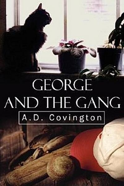 George and the Gang