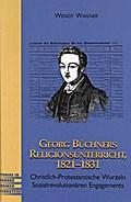 Georg Büchners Religionsunterricht 1821-1831