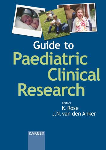 K. Rose / Guide to Paediatric Clinical Research /  9783805582018