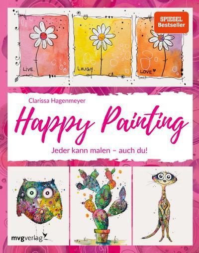 Happy Painting: Das Grundlagenbuch