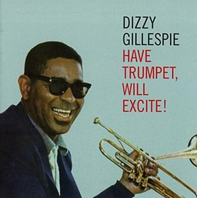 Have A Trumpet,Will Excite!