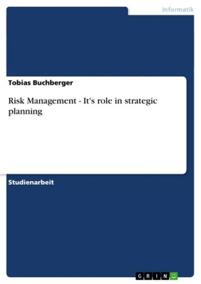 Risk Management - It's role in strategic planning