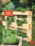 Garten Projekte für Selbermacher