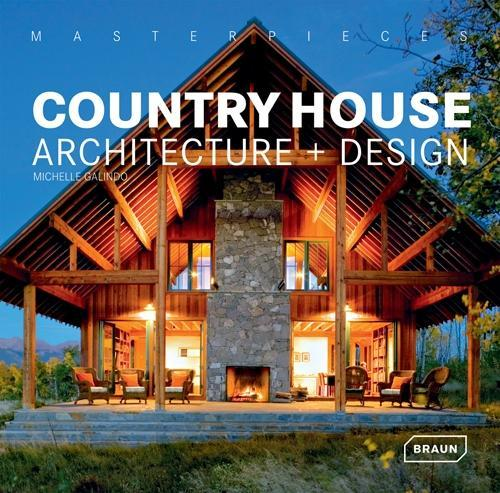 Country House Architecture + Design